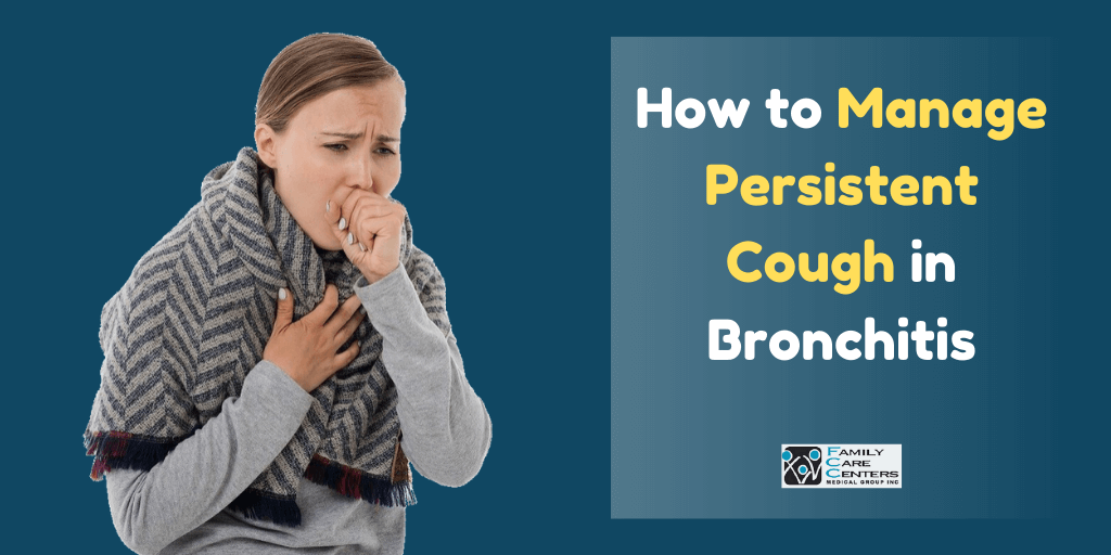 How to Manage Persistent Cough in Bronchitis