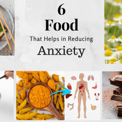 6 Super Foods That Help in Reducing Anxiety