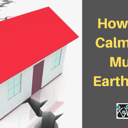 How to Stay Calm During Multiple Earthquakes